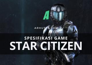 spesifikasi star citizen