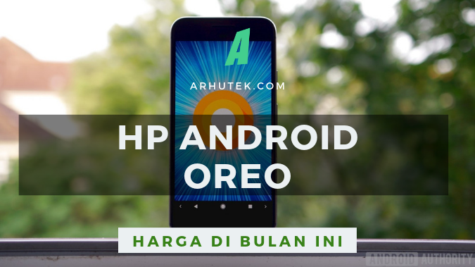 daftar hp android oreo