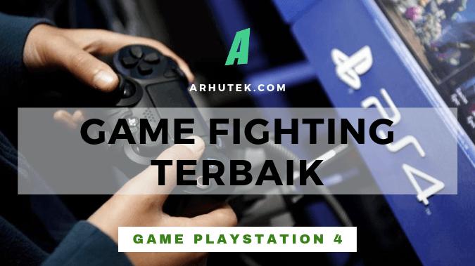 game fighting terbaik di ps4