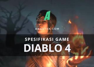 SPESIFIKASI DIABLO 4